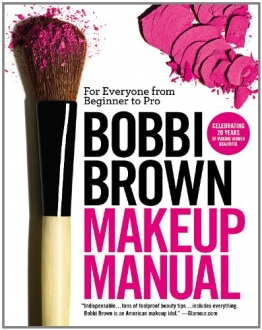 Bobbi Brown Makeup Manual: For Everyone from Beginner to Pro - 1