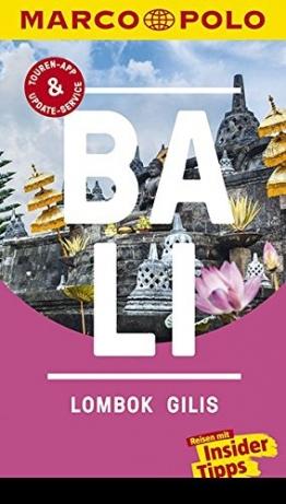 MARCO POLO Reiseführer Bali, Lombok, Gilis: Reisen mit Insider-Tipps. Inklusive kostenloser Touren-App & Update-Service - 1